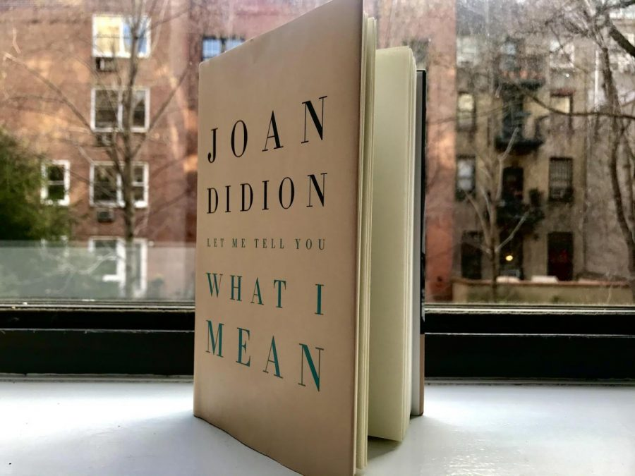 'Let Me Tell You What I Mean,' by Joan Didion, has just been published by the Alfred K. Knopf publishing imprint, part of Random House.
